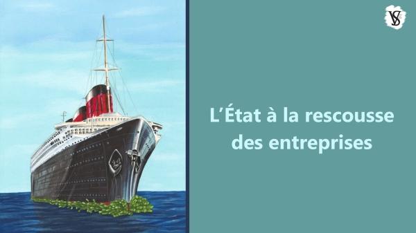 L'état à la rescousse des entreprises/À gauche, le Normandie flotte sur un tas de billets