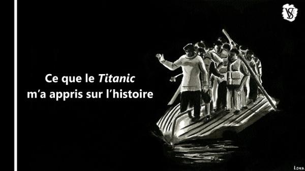 Vignette de la vidéo sur ce que le Titanic m'a appris sur l'histoire ; dessin représentant l'officier Lightoller et d'autres hommes debout sur un canot retourné.