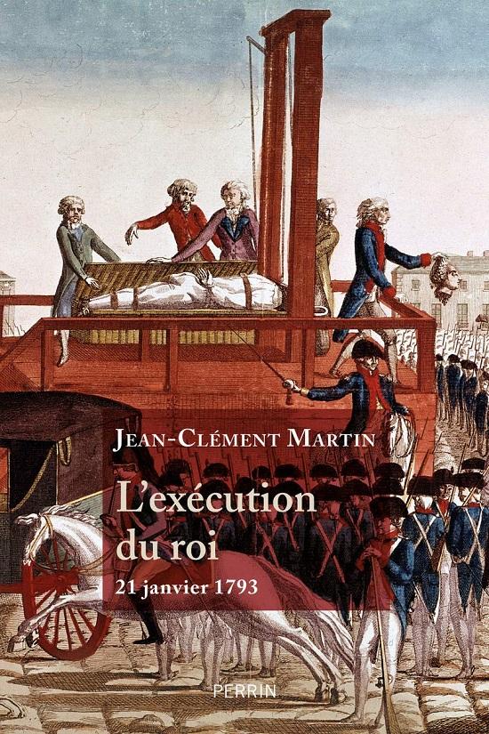 """Couverture de """"L'exécution du roi"""" représentant la scène : la guillotine est tombée et la tête montrée au peuple."""