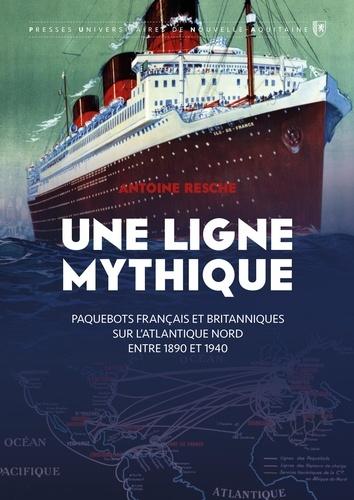 """Couverture du livre """"Une ligne mythique"""", d'Antoine Resche, représentant le paquebot Île-de-France"""